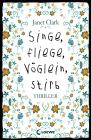 Singe, fliege, Vöglein, stirb