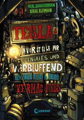 Teslas unvorstellbar geniales und verblüffend katastrophales Vermächtnis