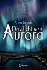 Vergrößerte Darstellung Cover: Das Licht von Aurora. Externe Website (neues Fenster)