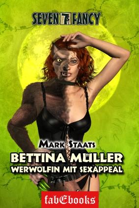 Bettina Müller - Werwölfin mit Sexappeal
