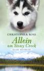 Vergrößerte Darstellung Cover: Allein am Stony Creek. Externe Website (neues Fenster)