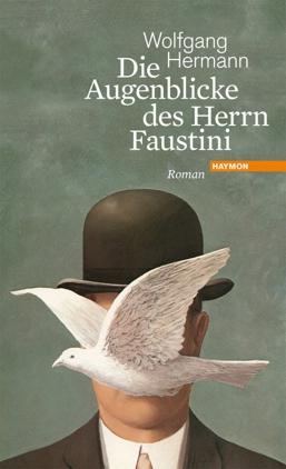 Die Augenblicke des Herrn Faustini