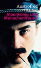 Vergrößerte Darstellung Cover: Alpenkönig und Menschenfreund. Externe Website (neues Fenster)