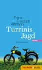 Turrinis Jagd