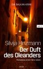 Vergrößerte Darstellung Cover: Der Duft des Oleanders. Externe Website (neues Fenster)