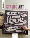 Vergrößerte Darstellung Cover: String Art. Externe Website (neues Fenster)