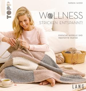 Wollness - Stricken entspannt!
