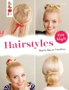 Vergrößerte Darstellung Cover: Hairstyles. Externe Website (neues Fenster)