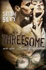 Threesome - Wo die Liebe hinfällt