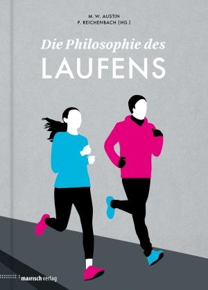 Die Philosophie des Laufens