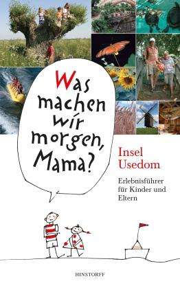 Kinder-Erlebnisführer Insel Usedom