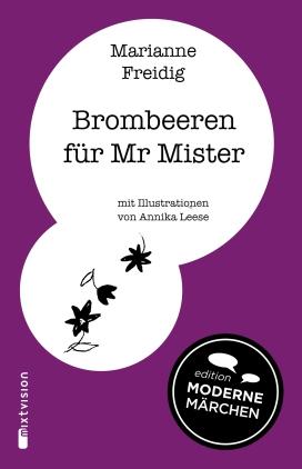 Brombeeren für Mr. Mister