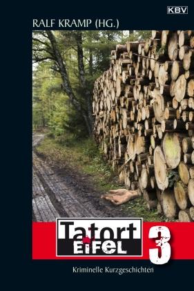 Tatort Eifel 3