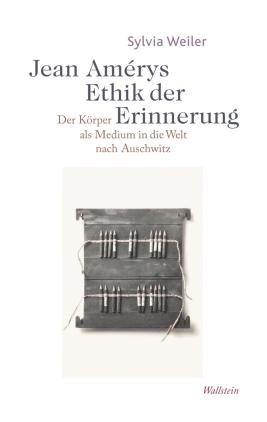 Jean Amérys Ethik der Erinnerung