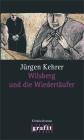 Vergrößerte Darstellung Cover: Wilsberg und die Wiedertäufer. Externe Website (neues Fenster)