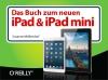 Das Buch zum neuen iPad und iPad mini