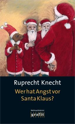 Wer hat Angst vor Santa Klaus?