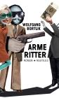Vergrößerte Darstellung Cover: Arme Ritter. Externe Website (neues Fenster)