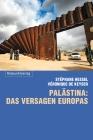 Palästina: das Versagen Europas
