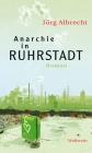 Anarchie in Ruhrstadt