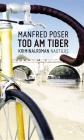 Vergrößerte Darstellung Cover: Tod am Tiber. Externe Website (neues Fenster)