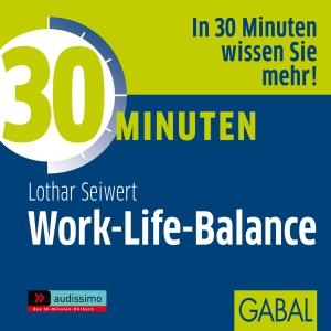 30 Minuten - Work-Life-Balance