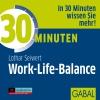 Vergrößerte Darstellung Cover: 30 Minuten - Work-Life-Balance. Externe Website (neues Fenster)