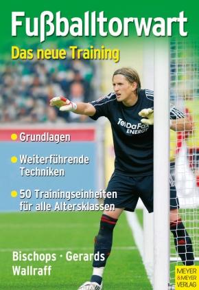 Fußballtorwart - das neue Training