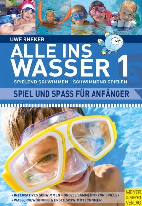 Alle ins Wasser, Bd. 1