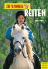 Vergrößerte Darstellung Cover: Ich trainiere Reiten. Externe Website (neues Fenster)