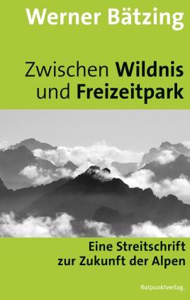 Zwischen Wildnis und Freizeitpark