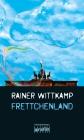Frettchenland