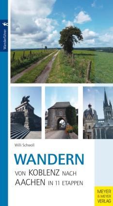 Wandern von Koblenz nach Aachen in 11 Etappen