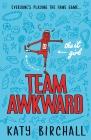 Vergrößerte Darstellung Cover: The It Girl - Team Awkward. Externe Website (neues Fenster)