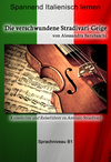 Die verschwundene Stradivari-Geige