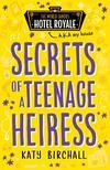 Secrets of a Teenage Heiress