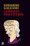 Vergrößerte Darstellung Cover: Cerrado por fútbol. Externe Website (neues Fenster)