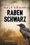 Vergrößerte Darstellung Cover: Rabenschwarz. Externe Website (neues Fenster)