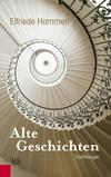 Vergrößerte Darstellung Cover: Alte Geschichten. Externe Website (neues Fenster)