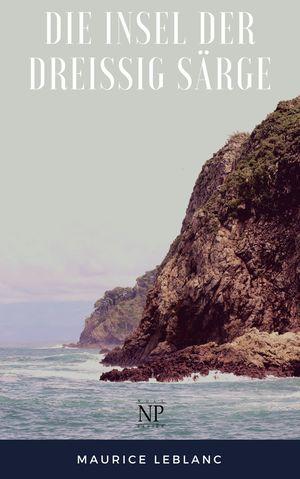 Die Insel der dreißig Särge