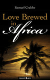 Love Brewed in Africa