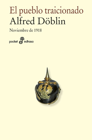 El pueblo traicionado. Noviembre 1918 (II-1)
