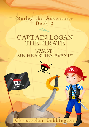 Marley the Adventurer: Captain Logan the Pirate