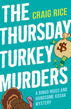 The Thursday Turkey Murders