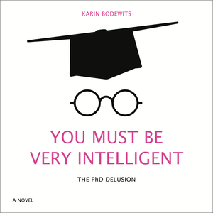 You Must Be Very Intelligent