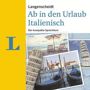 Langenscheidt Ab in den Urlaub - Italienisch