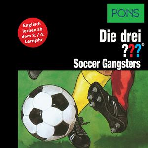 Die drei ??? - Soccer gangsters