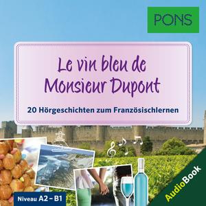 Le vin bleu de Monsieur Dupont