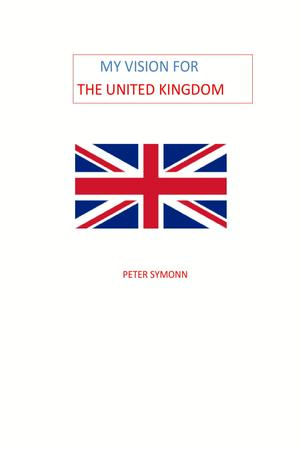 My Vision for the United Kingdom
