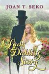 Lady Dahlia's Story